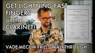 How to get LIGHTNING FAST FINGERS on the clarinet - Vade-Mecum Special Trills walkthrough