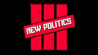 Watch New Politics Die For You video