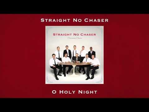Straight No Chaser - O Holy Night