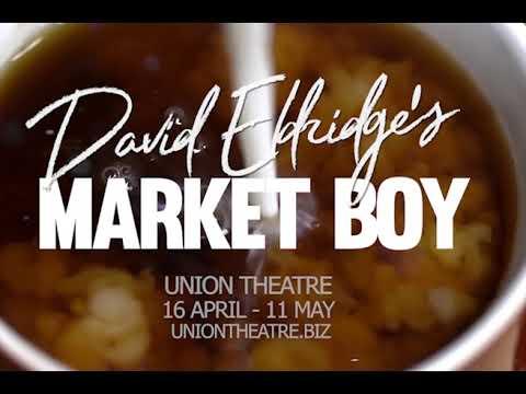 MARKET BOY - Union Theatre, London