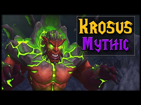 MYTHIC KROSUS - Nighthold Raid Guide