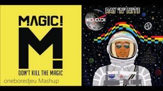 Magical Nite - MAGIC! vs. Kid Cudi (Mashup)