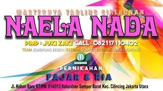 "Live Streaming Masternya Lagu Tarling Cirebon ""NAELA NADA""  Semper - Jakarta Utara 02 Februari 2020"