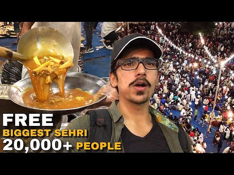 PAKISTAN's BIGGEST FREE SEHRI for 20,000+ People - Street Food In KARACHI