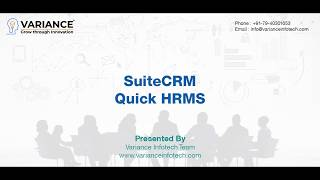 Hr & payroll features implementation in suitecrm hrms system contains modules providing functionalities such as recruitment process, keep track of employees ...