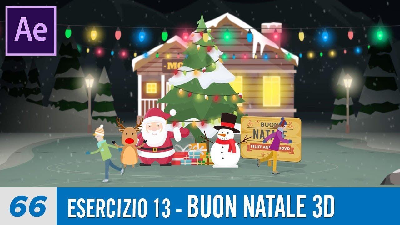 Buon Natale 3d.Corso After Effects 66 Esercizio 13 Buon Natale 3d Youtube