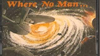 Where No Man 12 - Open Hailing Frequencies thumbnail