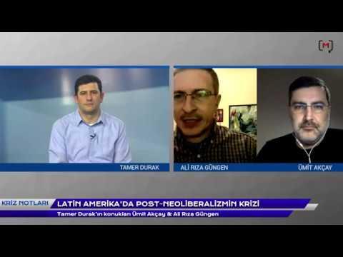 """Kriz Notları: Ümit Akçay ve Ali Rıza Güngen ile """"Latin Amerika'da post-neoliberalizmin krizi"""""""