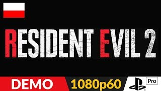 Resident Evil 2 PL (2019 remake)  Demo + bonus  Gameplay po polsku