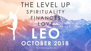LEO ⚡️ THE LEVEL UP ⚡️ OCTOBER 2018
