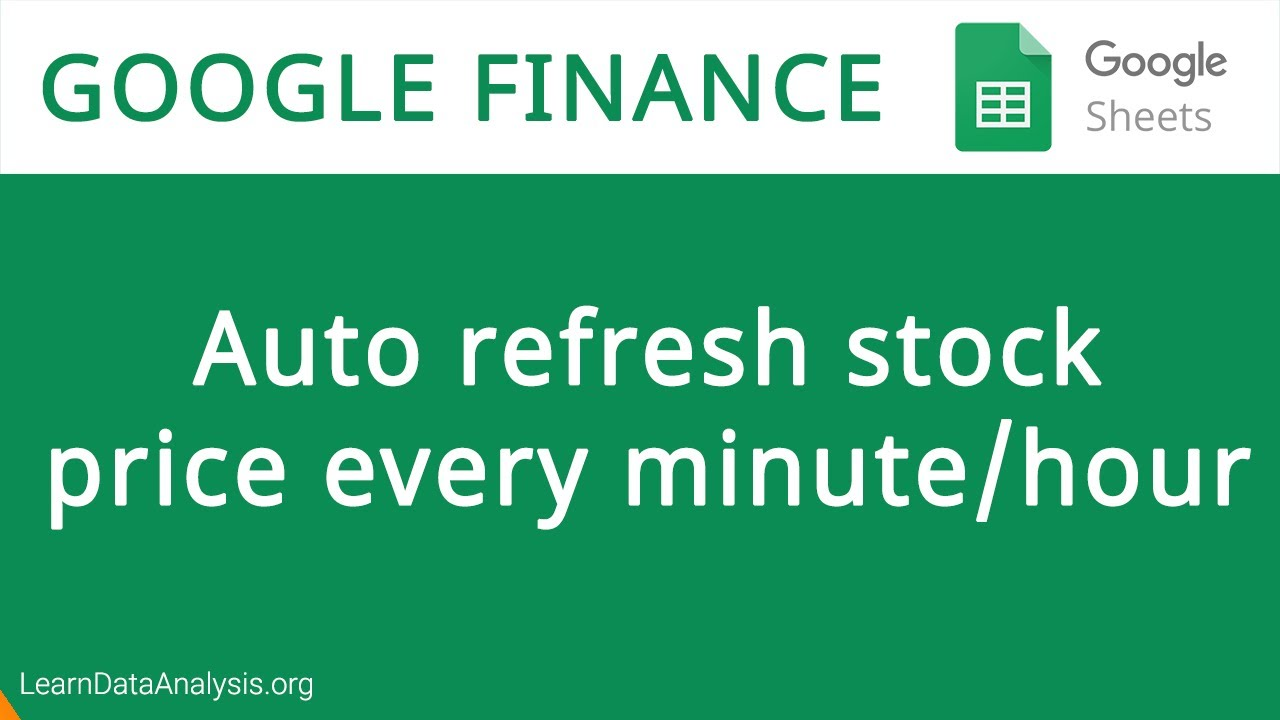 How to Auto Refresh Stock Price in Google Sheets