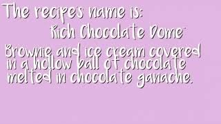 Team recipe of chocolate dome-Nutty Norris