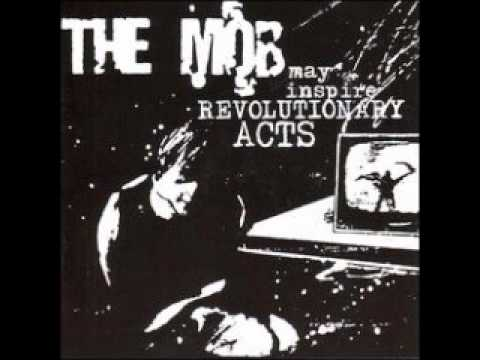 The Mob - May Inspire Revolutionary Acts (FULL ALBUM)