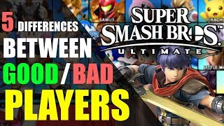 5 Differences Between GOOD and BAD Players | Super Smash Bros. Ultimate