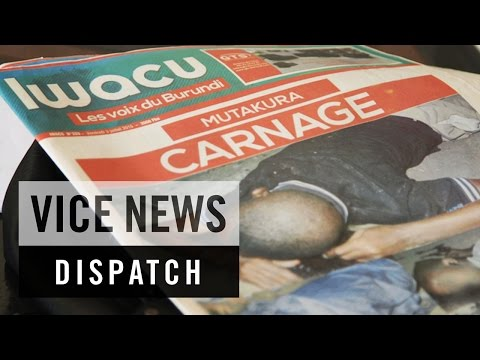 Firebombed Media: Burundi on the Brink (Dispatch 3)