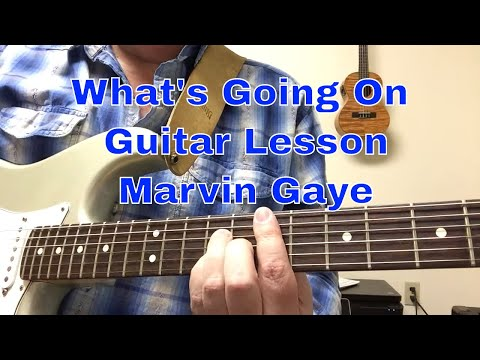 What's Going On Guitar Lesson - Marvin Gaye
