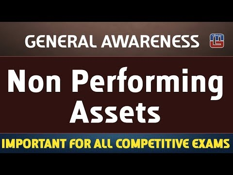 Non Performing Assets (NPA) | General Awareness | All Competitive Exams