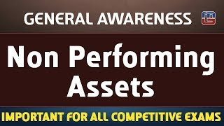 Gambar cover Non Performing Assets (NPA) | General Awareness | All Competitive Exams
