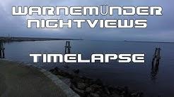 TIMELAPSE WARNEMÜNDE NIGHTVIEWS MITTELMOLE 4K