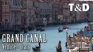 Venice Best Place: Grand Canal - Travel & Discover