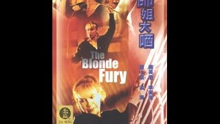 The Blonde Fury  (1989) English Dubbing