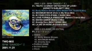 """TWO-MIX Remix Album 「BPM """"DANCE∞"""" Ⅱ」 Catalogue Number: WPC7-10126..."""