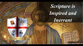 2. Scripture is Inspired and Inerrant