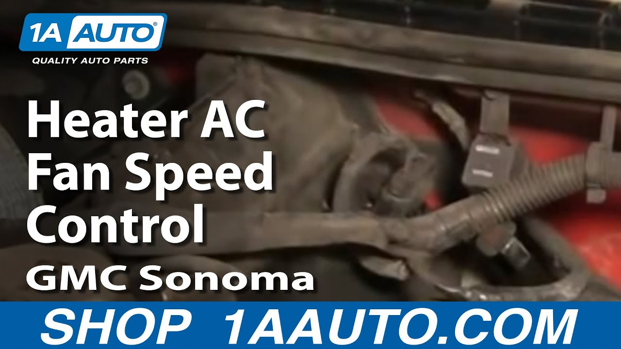 how to fix heater ac fan speed control gmc sonoma chevy blazer s10 rh youtube com