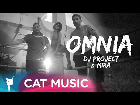 DJ Project & Mira - Omnia (Official Video)