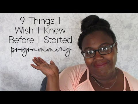 things-i-wish-i-knew-before-i-started-programming- -bree-hall