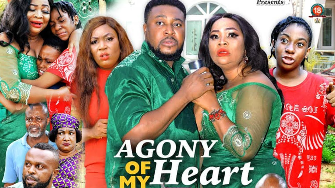 Download AGONY OF MY HEART SEASON 1 (NEW HIT MOVIE) - 2021 Latest Nigerian Nollywood Movie