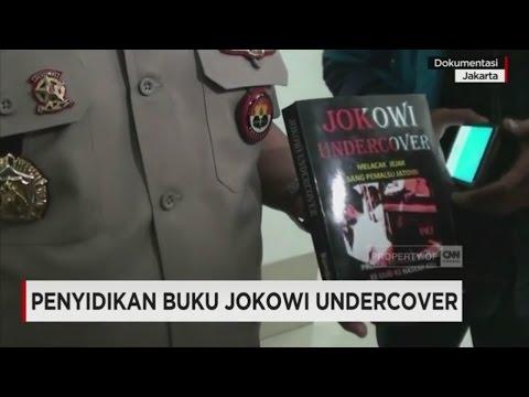 """Polisi Masih Memburu Oknum Lain Yang Menyebarkan Salinan Buku """"Jokowi Undercover"""""""