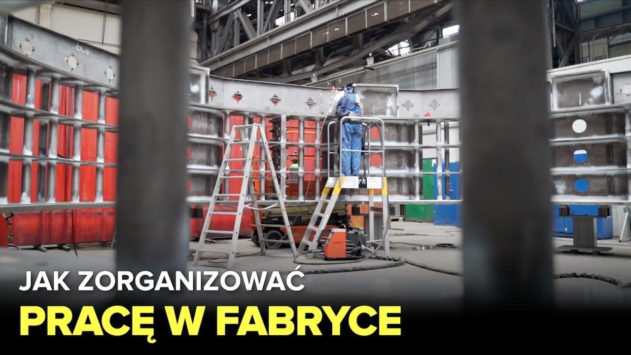 Jak zorganizować pracę w fabryce? - Fabryki w Polsce