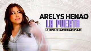 La puerta - Arelys Henao,música popular colombiana.
