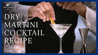 Dry Martini: Grey Goose Vodka Cocktail