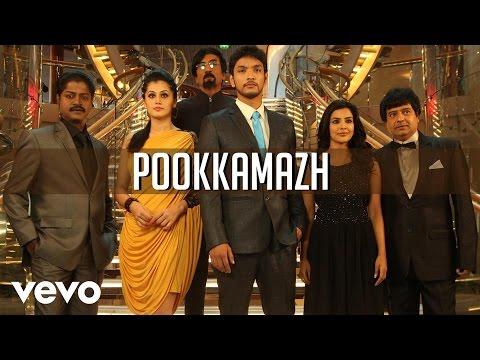 Vai Raja Vai - Pookkamazh Video | Gautham Karthik, Priya Anand
