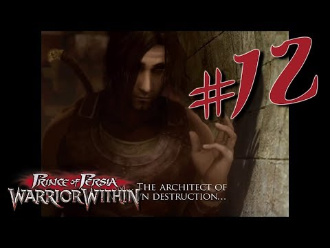 THE ARCHITECT OF YOUR OWN FATE - Prince of Persia: Warrior Within 100% Walkthrough #12