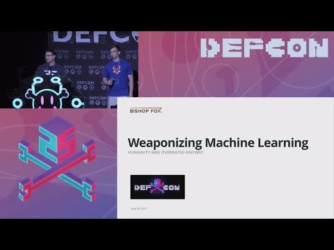 DEF CON 25 (2017) - Weaponizing Machine Learning - Petro, Morris - Stream - 30July2017