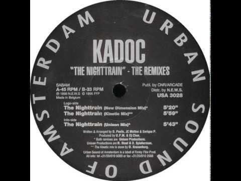 Kadoc - The Nighttrain (The Remixes) (Unison Mix)
