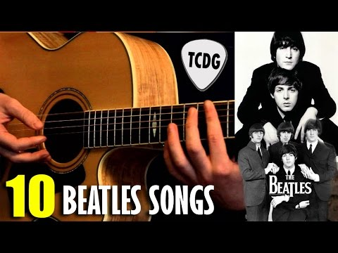 Learn How To Play 10 Great The Beatles Songs Easy For Acoustic Guitar TCDG
