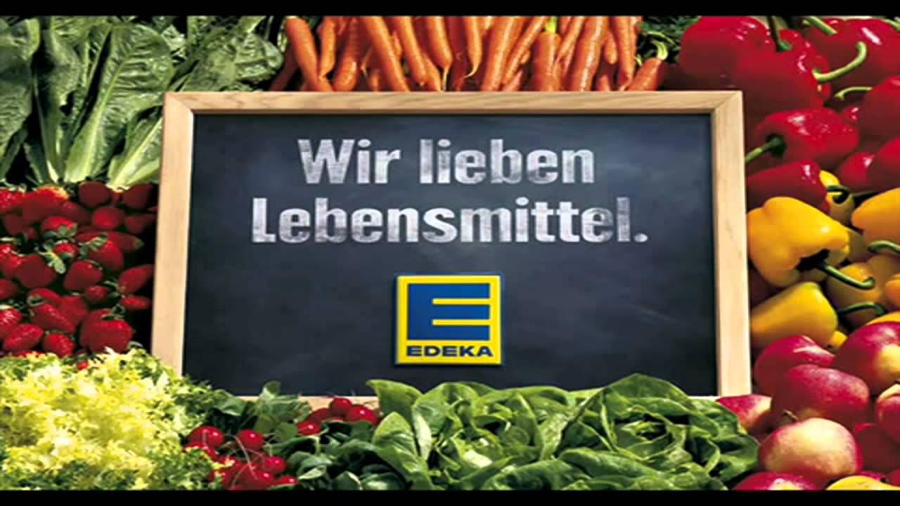 Edeka Wir Lieben Lebensmittel