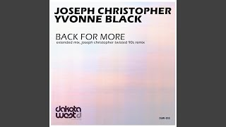 Back for More (Joseph Christopher Twisted 90s Remix)