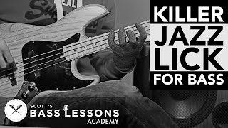 Killer Jazz Lick for Bass /// Scott's Bass Lessons