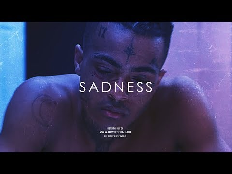 S A D N E S S  XXX TENTACION Type Beat  Emotional Trap Prod Tower