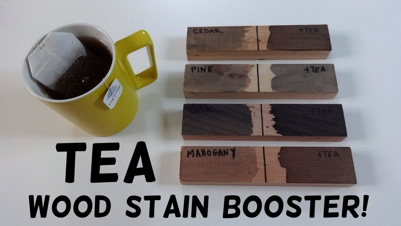 Diy Tea Wood Stain Booster