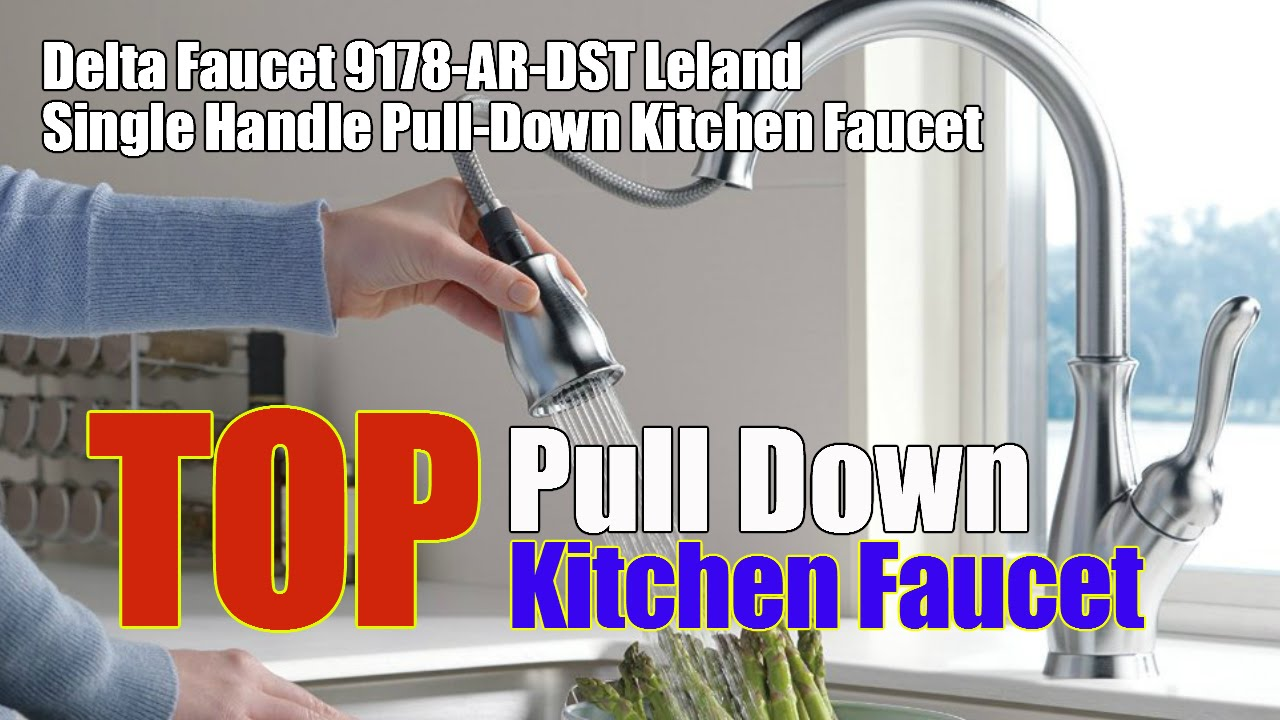 Delta Faucet 9178 AR DST Leland Single Handle Pull Down Kitchen ...