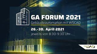 GA Forum 2021 - Gebäudeautomation mit WSCAD (Trailer)