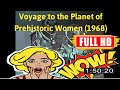 [ [VLOG MEMORIES OF MOVIE] ] No.82 @Voyage to the Planet of Prehistoric Women (1968) #The8688hclso