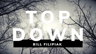 Bill Filipiak | Top Down | Official Music Video
