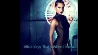 Alicia Keys-That's When I Knew